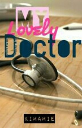 My Lovely Doctor by terry_candra123