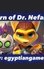 Ratchet and Clank: Return of Nefarious - Book 2 by egyptiangamer