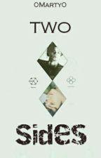 Two Sides - Chanbaek Ff by 0Marty0