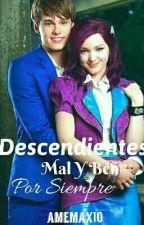 Descendientes:Mal y Ben por siempre [Editando] by amemax10
