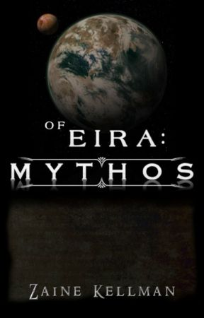 Of Eira: Mythos by ZaineKellman