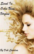 Sexul in ochii unei virgine by DebiCatalina