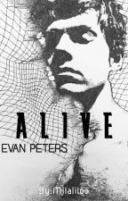 Alive |Evan Peters| by Milaliloo