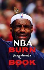 nba burn book {on hold} by bbykwrites