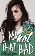 I am not that bad by Lara_Lovegood