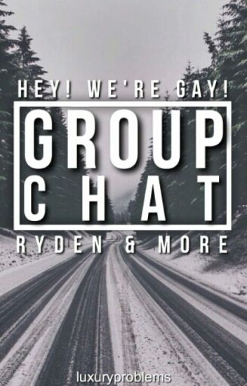Group Chat -Ryden-