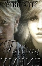 Falling for the Enemy - Dramione ***Completed and being edited*** by BibiFatti