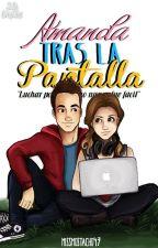 ||Amanda Tras La Pantalla|| by MisMostacho47