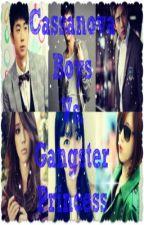 casanovas boys vs gangster princesses ^_^ by annoyingbluegirl