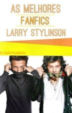 As Melhores Fics Larry Stylinson by harryrainbows
