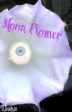 Moon Flower by Superstition13
