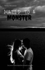 Mated to a Monster {On Hold!} by ThePlumBerry_