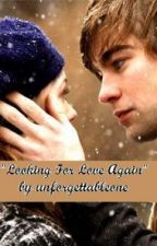 Looking For Love Again (Complete) by unforgettableone