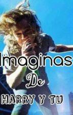 Imaginas de Harry y tu by niall_el6_yYoel9