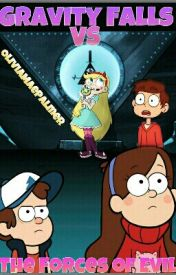 Gravity Falls VS The Forces of Evil by OliviaMaePalmer