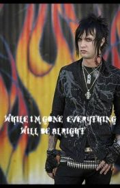 While Im Gone  Everything Will Be Alright (Jimmy Sullivan) by vechkinfan1