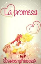 La Promesa | Goku y tu by StrawberryPrincessX
