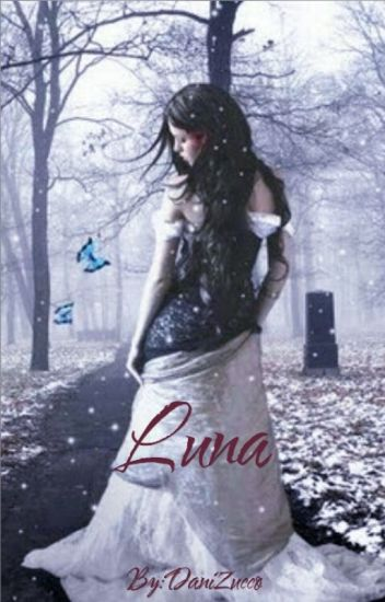 Luna Rechazada *PAUSADA*