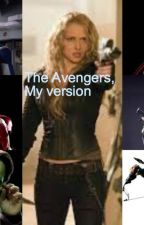 The Avengers, My version by LauraDeadAngelo