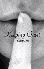 Keeping Quiet by KLeighChills