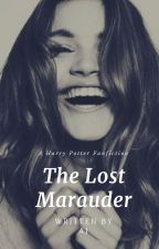 The Lost Marauder- Harry Potter Fan Fiction by Andi-Jo