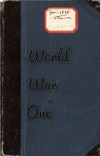 World War One Diary by w_ezzley