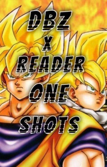 DBZ x Reader one shots