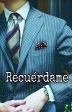 Recuerdame. by NeeMar1