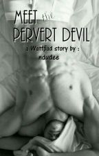 Meet the Pervert Devil by ndudee