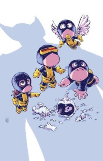X-Men X Baby!Reader