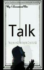 Talk m.c [EN PAUSE] by 5SecondesdEte