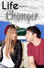 Life Changer (luzana) TERMINADA by Blugetta