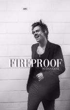 Fireproof [Harry Styles]  / IN REVISIONE / by witharryx