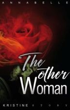 the Other Woman ( Coming Soon ) by belle0807