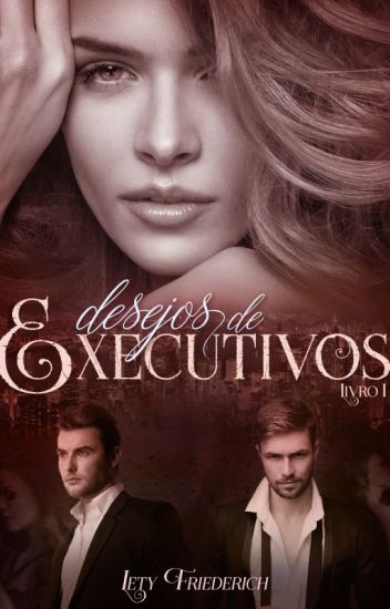 DEGUSTAÇÃO - Desejos de executivos. Livro 1.