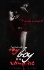 My Boy is A Vampire by maryseKhell