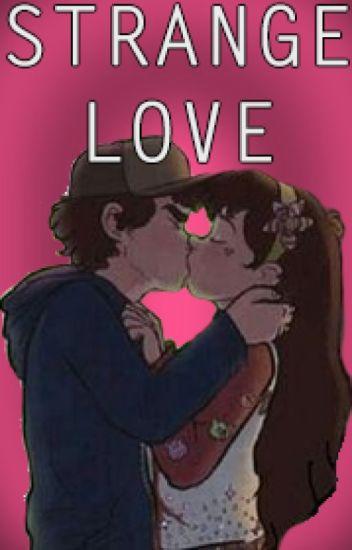 Strange Love - Pinecest Dipper x Mabel