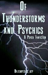 Of Thunderstorms and Psychics by tenpetals_otp