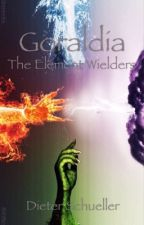 Goraldia: The Element Wielders by DieterSchueller