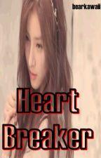 Heart Breaker. by bearkawaii