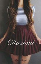 • Cιтazιonι • by Ale-ya