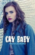 ✏️Cry baby✏️ | Stydia. by hiddlesking