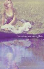 Tu alma en mi reflejo (Dramione)  by YirizPrz