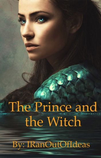 The Prince and The Witch