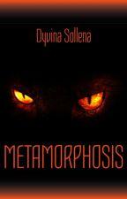 Metamorphosis - 1° Volume by DyvinaSollena