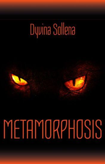 Metamorphosis || Metamorphosis Series Vol. 1 || Anteprima