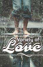 Variety Of Love by MExody