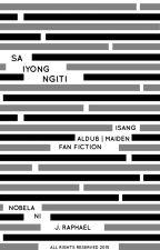 Sa Iyong Ngiti by thejraphaelwrites