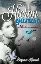 Hicran Yarası (TÖRE) by beyaz-kanat