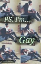 PS. I'm Gay by feliciathefangirl